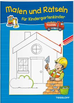 Malen und Rätseln für Kindergartenkinder. Baustelle von Lohr,  Stefan
