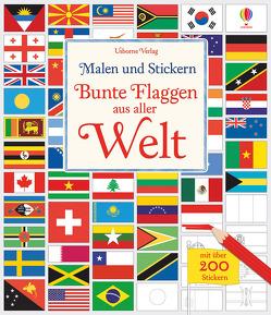 Malen und Stickern: Bunte Flaggen aus aller Welt von McNee,  Ian, Meredith,  Susan, Reynolds,  Hope