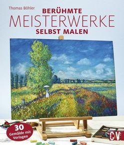 Malen wie die berühmten Künstler von Böhler ,  Thomas