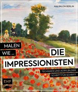Malen wie die Impressionisten von Malsalon Möller GbR