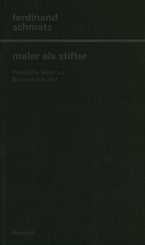 Maler als Stifter von Schmatz,  Ferdinand