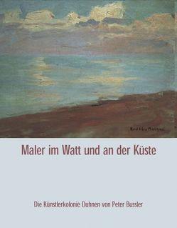 Maler im Watt und an der Küste von Bussler,  Peter