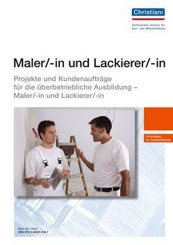 Maler/-in und Lackierer/-in von Doll,  Michael, Menne,  Reinhard, Weinhuber,  Karl