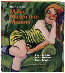 Maler, Musen und Mäzene von Teplitzky,  Thesy