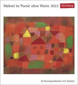 Malerei ist Poesie ohne Worte Kalender 2022 von Harenberg
