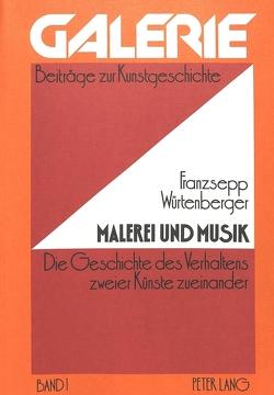 Malerei und Musik von Würtenberger,  Franzsepp