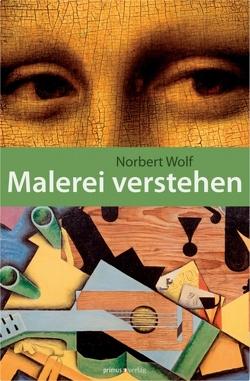 Malerei verstehen von Wolf,  Norbert