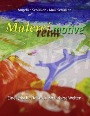Malereimotive von Schülken,  Angelika, Schülken,  Maik
