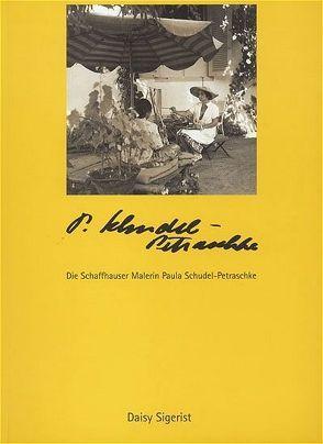 "Malerin ""Paula Schudel-Petraschke"" von Sigerist,  Daisy"