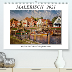 Malerisch – Ostfriesland, Landschaft am Meer (Premium, hochwertiger DIN A2 Wandkalender 2021, Kunstdruck in Hochglanz) von Roder,  Peter