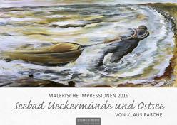Malerische Impressionen 2019 – Seebad Ueckermünde und Ostsee von Parche,  Klaus