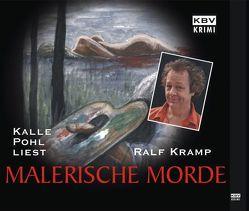 Malerische Morde von Kramp,  Ralf, Pohl,  Kalle