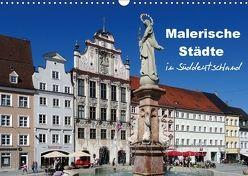 Malerische Städte in Süddeutschland (Wandkalender 2018 DIN A3 quer) von Huschka,  Klaus-Peter