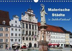 Malerische Städte in Süddeutschland (Wandkalender 2018 DIN A4 quer) von Huschka,  Klaus-Peter