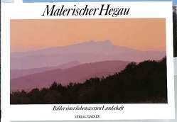 Malerischer Hegau von Gruber,  Walter, Kötteritzsch,  Otto