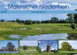 Malerischer Niederrhein (Wandkalender 2019 DIN A3 quer)