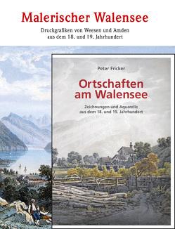 Malerischer Walensee | Ortschaften am Walensee – Kombiangebot von Fricker,  Peter