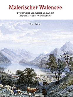 Malerischer Walensee von Fricker,  Peter
