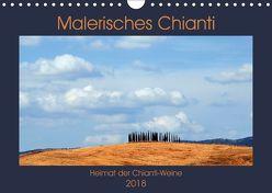 Malerisches Chianti (Wandkalender 2018 DIN A4 quer) von Thauwald,  Pia
