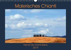 Malerisches Chianti (Wandkalender 2019 DIN A3 quer) von Thauwald,  Pia