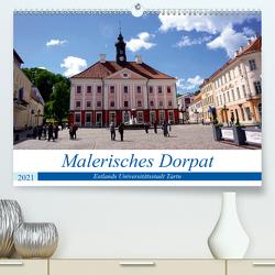 Malerisches Dorpat – Estlands Universitätsstadt Tartu (Premium, hochwertiger DIN A2 Wandkalender 2021, Kunstdruck in Hochglanz) von von Loewis of Menar,  Henning