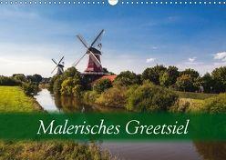 Malerisches Greetsiel (Wandkalender 2018 DIN A3 quer) von Dreegmeyer,  Hardy