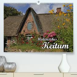 Malerisches Keitum (Premium, hochwertiger DIN A2 Wandkalender 2020, Kunstdruck in Hochglanz) von Lindert-Rottke,  Antje