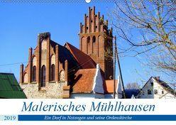 MALERISCHES MÜHLHAUSEN – Ein Dorf in Natangen und seine Ordenskirche (Wandkalender 2019 DIN A2 quer) von von Loewis of Menar,  Henning