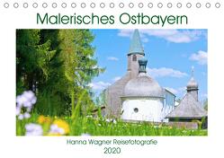 Malerisches Ostbayern (Tischkalender 2020 DIN A5 quer) von Wagner,  Hanna