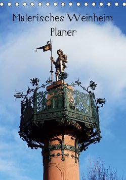 Malerisches Weinheim – Planer (Tischkalender 2019 DIN A5 hoch) von Andersen,  Ilona
