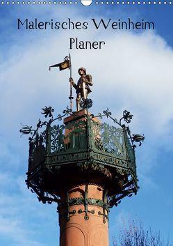 Malerisches Weinheim – Planer (Wandkalender 2019 DIN A3 hoch) von Andersen,  Ilona