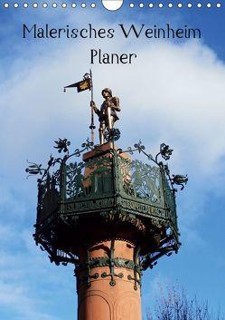 Malerisches Weinheim – Planer (Wandkalender 2019 DIN A4 hoch) von Andersen,  Ilona