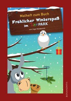 Fröhlicher Winterspaß im Tierpark (Malheft zum Buch)