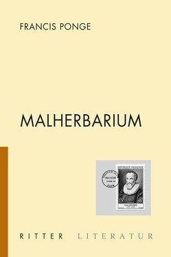 Malherbarium von Federmair,  Leopold, Ponge,  Francis