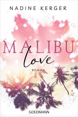 Malibu Love von Kerger,  Nadine