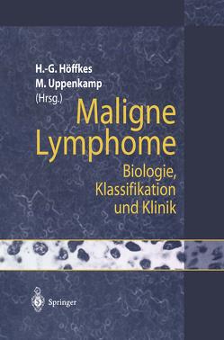 Maligne Lymphome von Höffkes,  Heinz-Gert, Uppenkamp,  Michael