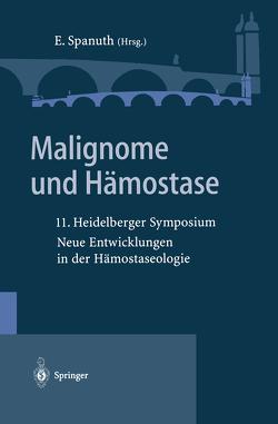 Malignome und Hämostase von Spanuth,  Eberhard