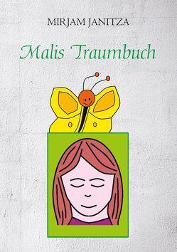 Malis Traumbuch von Janitza,  Mirjam