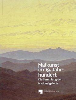 Malkunst im 19. Jahrhundert von Freyberger,  Regina, Verwiebe,  Birgit, Wesenberg,  Angelika