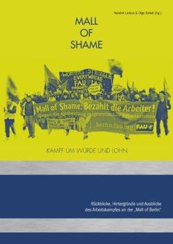 Mall of Shame – Kampf um Würde und Lohn von Lackus,  Hendrik, Schell,  Olga