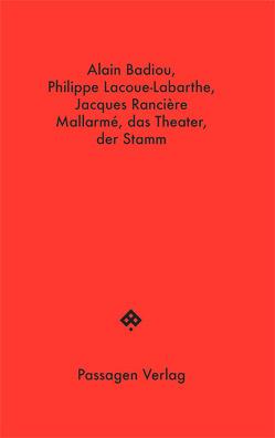 Mallarmé, das Theater, der Stamm von Badiou,  Alain, Engelmann,  Peter, Lacoue-Labarthe,  Philippe, Rancière,  Jacques, Steurer-Boulard,  Richard