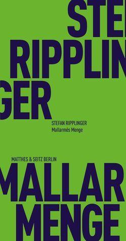 Mallarmés Menge von Ripplinger,  Stefan