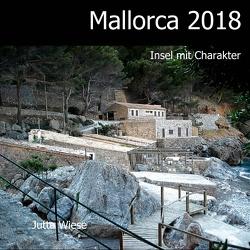 Mallorca 2018 von Wiese,  Jutta