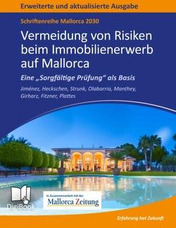 Mallorca 2030 – Vermeidung von Risiken beim Immobilienerwerb auf Mallorca von Heckschen,  Heribert, Jiménez,  Carlos, Plattes,  Willi, Strunk,  Günther