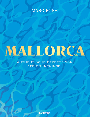 Mallorca von Fosh,  Marc, Rusch,  Barbara