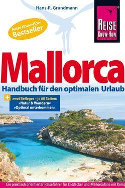 Mallorca: Das Handbuch für den optimalen Urlaub (Reiseführer) von Grundmann,  Hans R