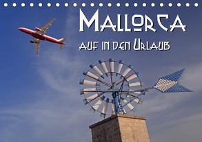 Mallorca – auf in den Urlaub (Tischkalender 2020 DIN A5 quer) von Blume,  Hubertus