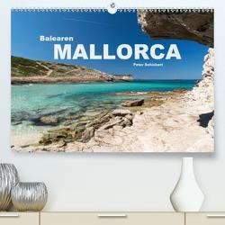 Mallorca Balearen (Premium, hochwertiger DIN A2 Wandkalender 2020, Kunstdruck in Hochglanz) von Schickert,  Peter
