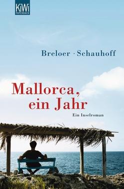 Mallorca, ein Jahr von Breloer,  Heinrich, Schauhoff,  Frank