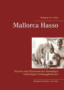 Mallorca Hasso von Fabian,  Wolfgang H.O.